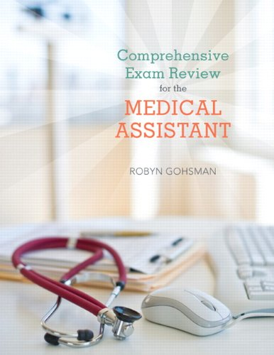Comprehensive Exam Review for the Medical Assistant 9780135047408