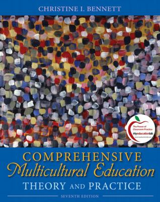 Comprehensive Multicultural Education: Theory and Practice 9780137042616
