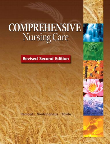 Comprehensive Nursing Care, Revised Second Edition 9780132560269