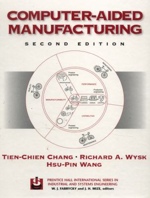 Computer-Aided Manufacturing 9780137545247