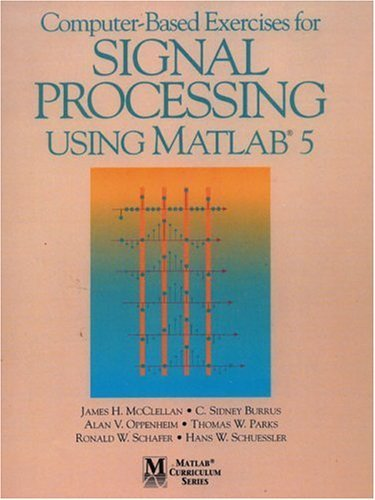 Computer-Based Exercises for Signal Processing Using MATLAB Ver.5 9780137890095