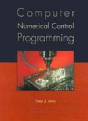 Computer Numerical Control Programming 9780133261585