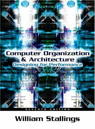 Computer Organization and Architecture: Designing for Performance 9780131856448