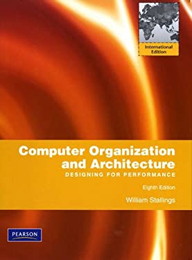Computer Organization and Architecture: Designing for Performance 9780135064177