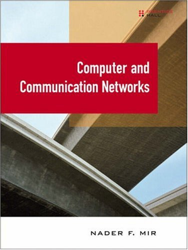 Computer and Communication Networks 9780131747999