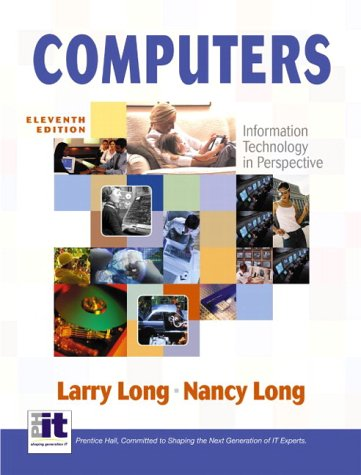 Computers: Information Technology in Perspective 9780131405721