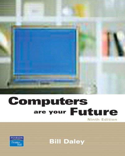Computers Are Your Future: Introductory 9780132429368