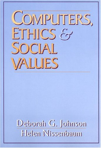 Computers, Ethics and Social Values 9780131031104