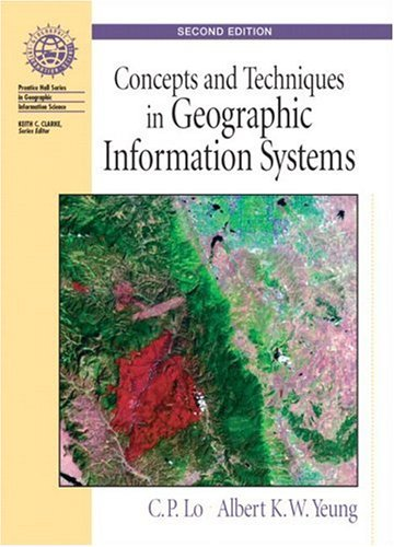 Concepts and Techniques of Geographic Information Systems 9780131495029