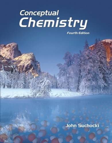 Conceptual Chemistry: Understanding Our World of Atoms and Molecules [With Access Code]