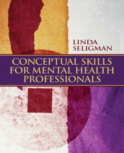 Conceptual Skills for Mental Health Professionals 9780132230452