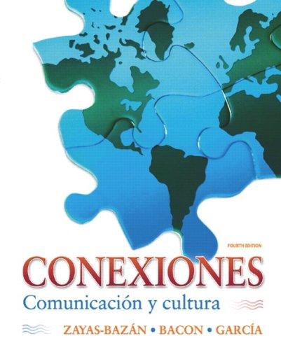 Conexiones: Comunicaci?n y Cultura 9780135001523