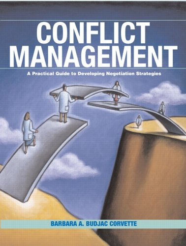 Conflict Management: A Practical Guide to Developing Negotiation Strategies 9780131193239