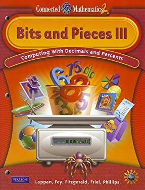 Connected Mathematics Grade 6 Student Edition Bits & Pieces III 9780133661347