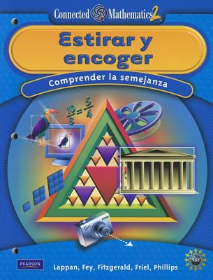 Connected Mathematics Spanish Grade 7 Student Editiong Stretching and Shrinking 9780133661682