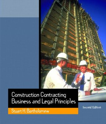 Construction Contracting: Business and Legal Principles 9780130910554