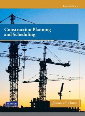 Construction Planning and Scheduling 9780132473989