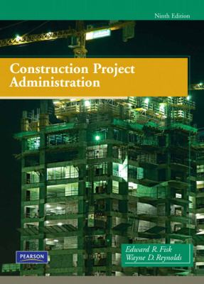 Construction Project Administration 9780135000076