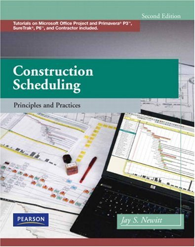 Construction Scheduling: Principles and Practices [With CDROM] 9780135137826