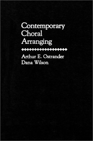 Contemporary Choral Arranging 9780131697560