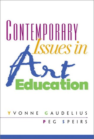 Contemporary Issues in Art Education 9780130886880