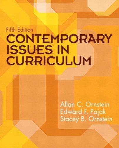 Contemporary Issues in Curriculum 9780135094471
