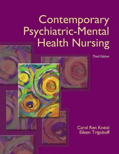 Contemporary Psychiatric-Mental Health Nursing 9780132557771