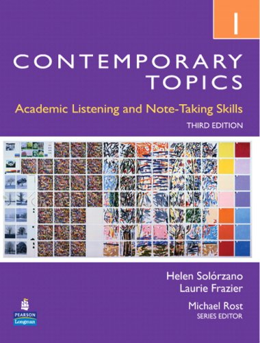 Contemporary Topics 1: Academic Listening and Note-Taking Skills (Intermediate) 9780132355704