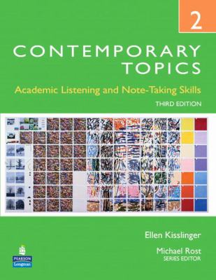 Contemporary Topics 2: Academic Listening and Note-Taking Skills 9780132345248