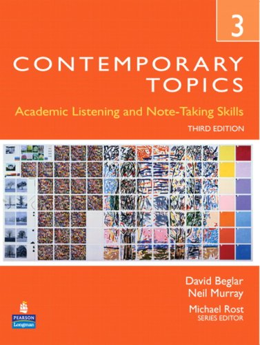 Contemporary Topics 3: Academic Listening and Note-Taking Skills 9780132345231