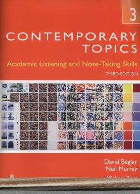 Contemporary Topics 3: Academic Listening and Note-Taking Skills [With CD (Audio)] 9780132469418