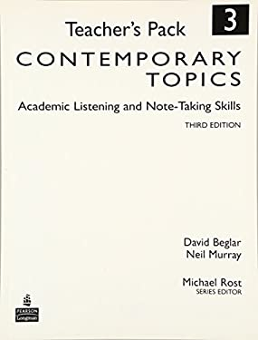 Contemporary Topics 3: Academic Listening and Note-Taking Skills, Teacher's Pack 9780136005131