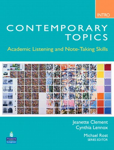 Contemporary Topics Intro: Academic Listening and Note-Taking Skills 9780132075176