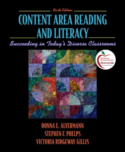 Content Area Reading and Literacy: Succeeding in Today's Diverse Classrooms 9780137145522