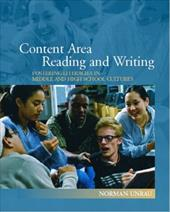 Content Area Reading and Writing: Fostering Literacies in Middle and High School Cultures