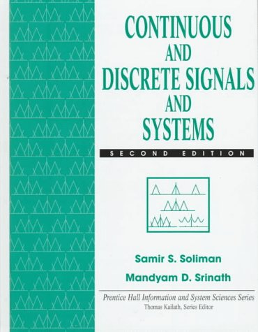 Continuous and Discrete Signals and Systems - 2nd Edition