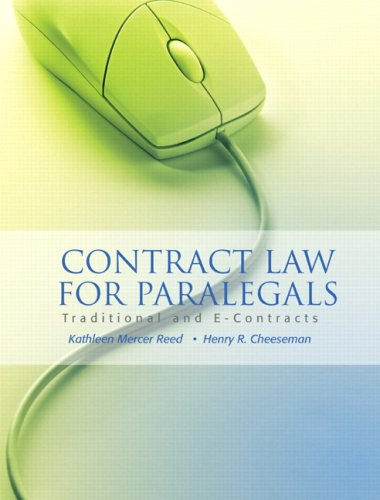 Contract Law for Paralegals: Traditional and E-Contracts 9780132358194