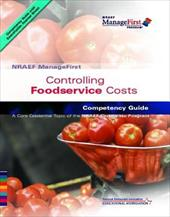 Controlling Foodservice Costs: Competency Guide [With Study Guide]