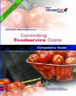 Controlling Foodservice Costs: Competency Guide 9780131589124