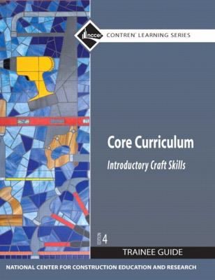 Core Curriculum: Introductory Craft Skills 9780136086369