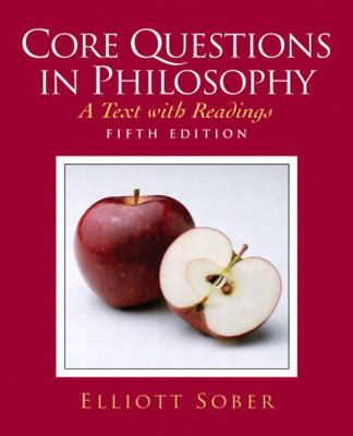 Core Questions in Philosophy: A Text with Readings 9780132437783