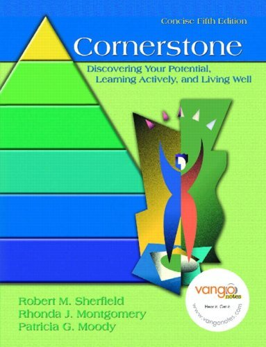 Cornerstone: Discovering Your Potential, Learning Actively, and Living Well 9780132235570