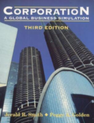 Corporation: A Global Business Simulation 9780135955888