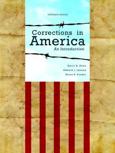 Corrections in America: An Introduction 9780132726771