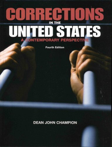 Corrections in the United States: A Contemporary Perspective 9780131027367