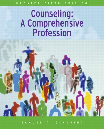 Counseling: A Comprehensive Profession 9780132328623