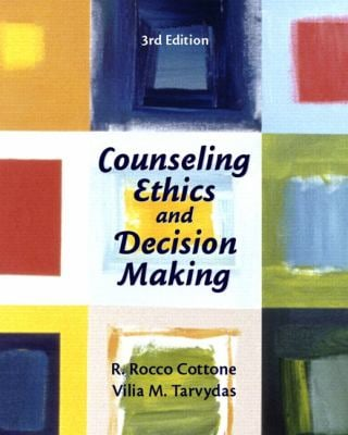 Counseling Ethics and Decision-Making 9780131710054