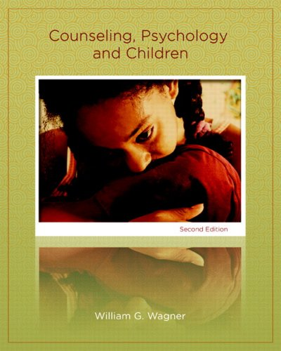 Counseling, Psychology, and Children 9780131702776