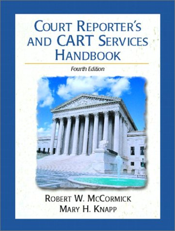 Court Reporter's and Cart Services Handbook 9780130976345