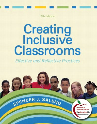 Creating Inclusive Classrooms: Effective and Reflective Practices 9780137030743